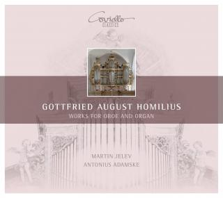 Homilius, Gottfried August: Works for Oboe and Organ