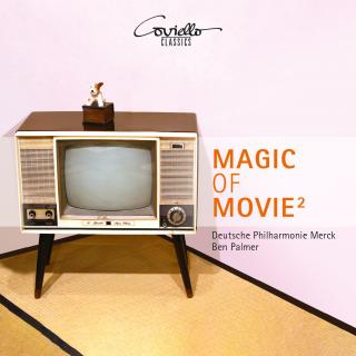 Magic of Movie 2 - Deutsche Philharmonie Merck