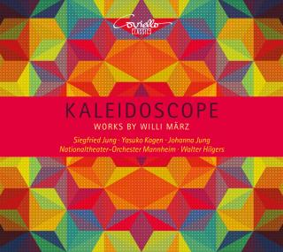 Kaleidoscope - Works by Willi März - Nationaltheater-Orchester Mannheim / Hilgers, Walter (conductor)