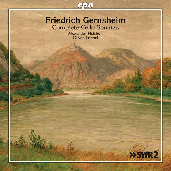 Gernsheim, Friedrich: Works for Cello & Piano <span>-</span> Hülshoff, Andreas - cello | Triendl, Oliver - piano