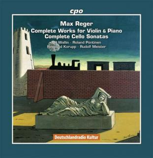 Reger, Max: Complete works for Violin & Piano / Complete Cello Sonatas - Wallin, Ulf / Korupp, Raimund