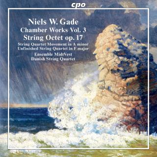 Gade, Niels W.: Chamber Works Vol. 3 - Ensemble MidtVest | The Danish String Quartet