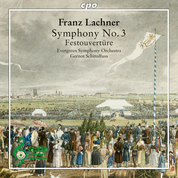 Lachner, Franz: Orchestral Works - Evergreen Symphony Orchestra | Schmalfuss, Gernot