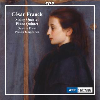 Franck, Cesar: String Quartet in D major; Piano Quintet in F minor