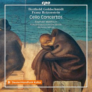 Reizenstein & Goldschmidt: Cello Concertos - Wallfisch, Raphael - cello