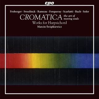CROMATICA – the art of moving souls - Works for Harpsichord