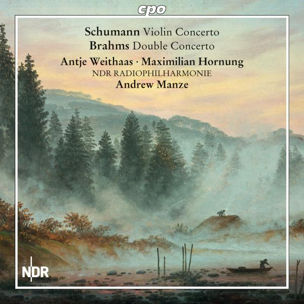 Schumann, Robert: Violin Concerto / Brahms, Johannes: Concerto for Violin & Cello <span>-</span> Weithaas, Antje (violin) / Hornung, Maximillian (cello)