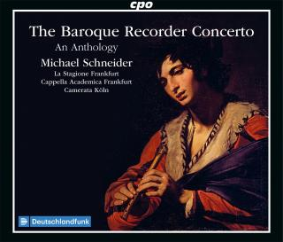 The Baroque Recorder Concerto - An Anthology - Schneider, Michael - recorder & direction