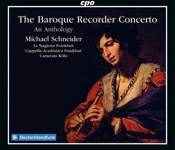The Baroque Recorder Concerto - An Anthology <span>-</span> Schneider, Michael - recorder & direction