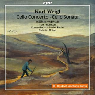 Weigl, Karl: Cello Concert/Cello & Piano
