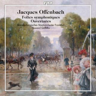 Offenbach, Jacques: Folies Symphoniques - Griffiths, Howard