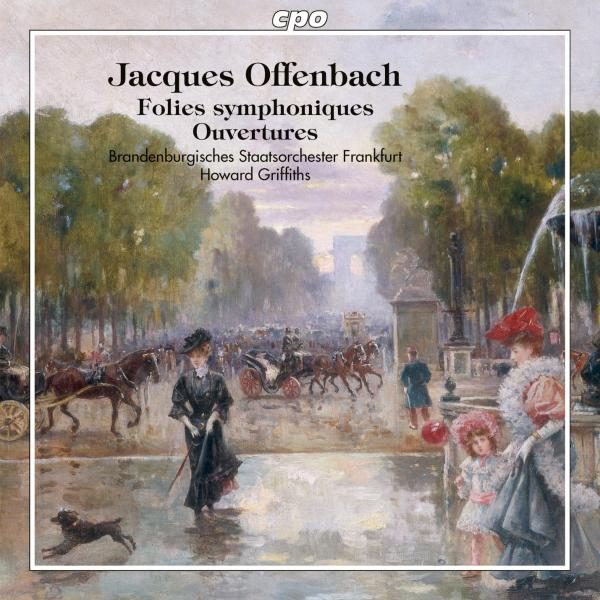Offenbach, Jacques: Folies Symphoniques <span>-</span> Griffiths, Howard