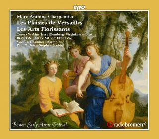 Charpentier, Marc-Antoine: Les Plaisirs de Versailles - Boston Early Music Festival