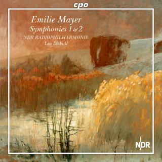 Emilie Mayer: Symphonies 1 in C minor and 2 in E minor - NDR Radiophilharmonie / McFall, Leo