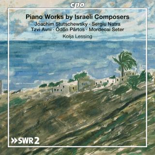 Piano Works by Israeli Composers - Lessing, Kolja (piano)