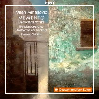 Mihajlovic, Milan: Orchestral Works - Brandenburgisches Staatsorchester Frankfurt / Griffiths, Howard