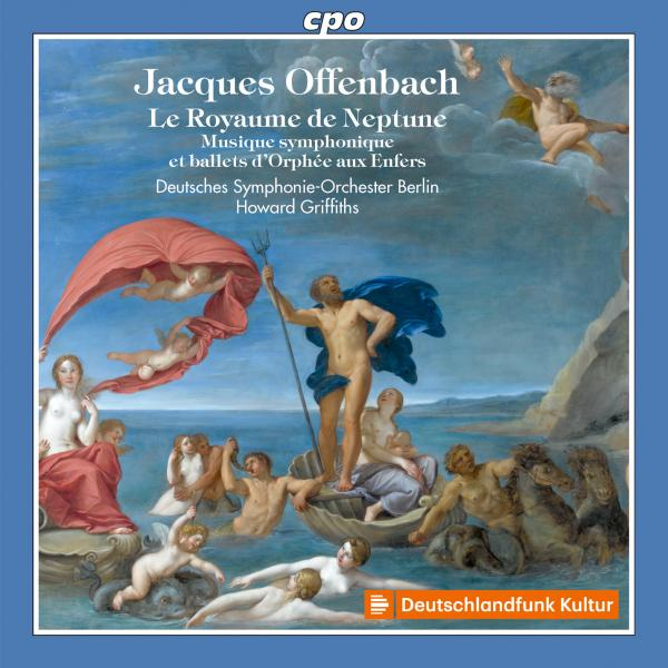 Offenbach, Jacques: Orchestral Works <span>-</span> Deutsches Symphonie-Orchester Berlin