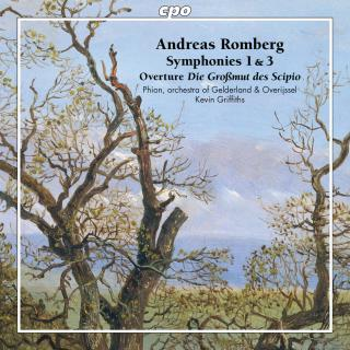 Romberg, Andreas: Symphonies Nos 1 & 3 / Ouverture Op. 54 - Phion, orchestra of Gelderland & Overijssel / Griffiths, Kevin