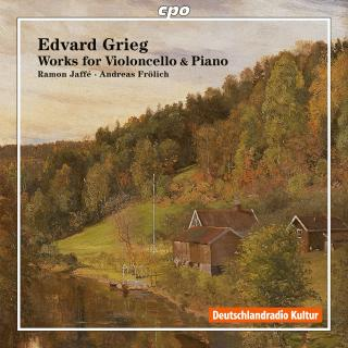Grieg, Edvard: Works for Cello & Piano - Jaffé, Ramón (cello) / Frölich, Andreas (piano)