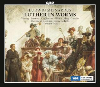 Meinardus, Ludwig: Luther in Worms (Oratorium) - Max, Hermann
