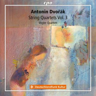 Dvorak, Antonin: String Quartets Vol. 3 - Vogler Quartett