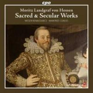 Moritz Landgraf Von Hessen: Sacred And Secular Works - Cordes, Manfred