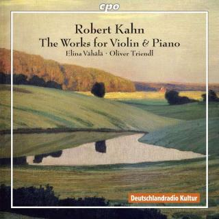 Kahn, Robert: The Works for Violin & Piano - Vahala, Elina