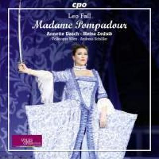 Fall, Leo: Madame Pompadour - Schuller, Andreas