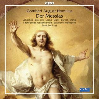 Homilius, Gottfried: Der Messias - Sächsisches Vocalensemble
