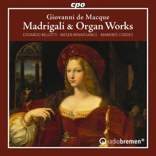 Macque, Giovanni de: Madrigals / Canzoni for organ - Cordes, Manfred