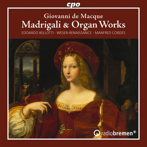 Macque, Giovanni de: Madrigals / Canzoni for organ <span>-</span> Cordes, Manfred