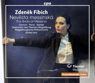 Fibich, Zdenìk: Nevìsta messinská · The Bride of Messina – Opera - Ishii, Kimbo