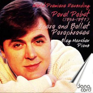 Pabst, Paul: Opera and Ballet Paraphrases - Marshev, Oleg - piano