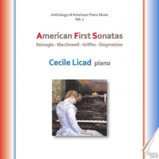Anthology of American Piano Music Vol. 1: American First Sonatas - Licad, Cecile