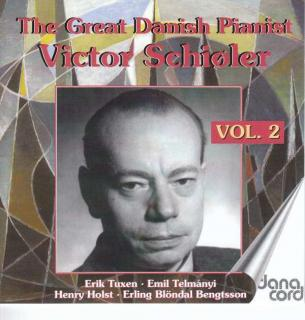 Victor Schiöler – The Great Danish Pianist, Vol. 2 (1942-1957) - Schiöler, Victor – piano