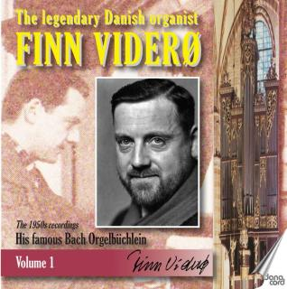 The legendary Danish organist: Finn Viderø – Vol. 1 - Viderø, Finn – organ (ukjent / all Sorø / Frederiksberg)