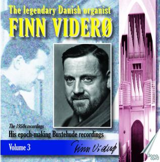The legendary Danish organist Finn Viderø - Volume 3 - Buxtehude