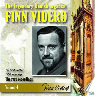 The legendary Danish organist Finn Viderø - Volume 4 - The rare recordings