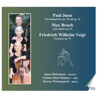 Juon, Bruch & Voight: Trios with Clarinet