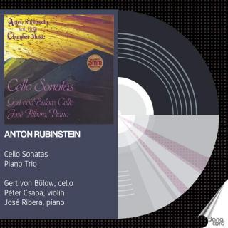 Rubinstein, Anton: Cello Sonatas & Piano Trio No. 5