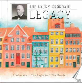 The Launy Grøndahl Legacy Vol 4