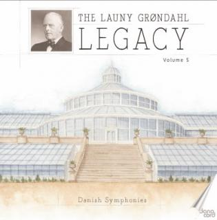The Launy Grøndahl Legacy Volume 5