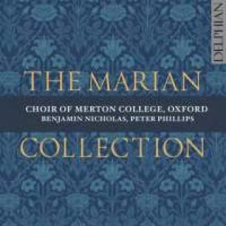 The Marian Collection - Choir of Merton College Oxford