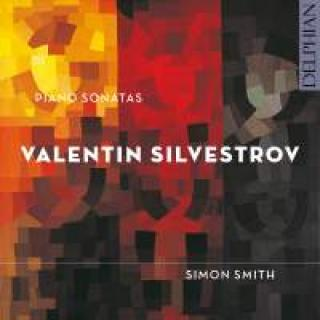 Silvestrov, Valentin: Piano Sonatas - Smith, Simon