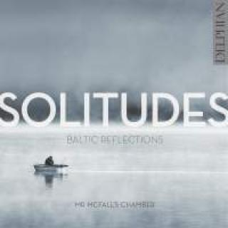 Solitudes: Baltic Reflections - Mr McFall's Chamber