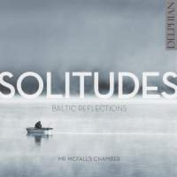 Solitudes: Baltic Reflections <span>-</span> Mr McFall's Chamber