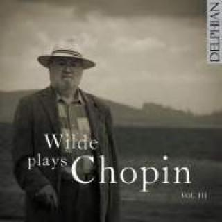 Wilde plays Chopin III - Wilde, David