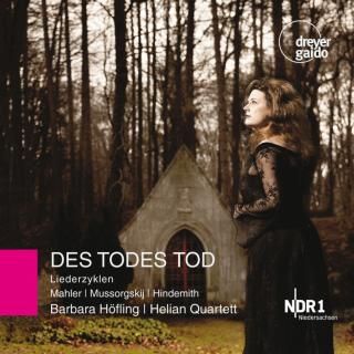 DES TODES TOD - Works by Mahler, Mussorgsky & Hindemith