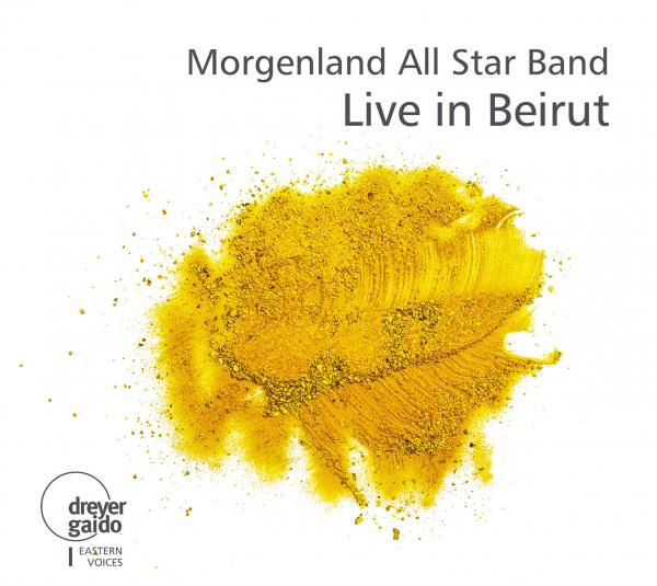 Morgenland All Star Band: Live in Beirut <span>-</span> Morgenland All Star Band