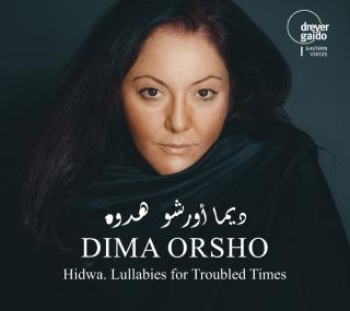 Hidwa. Lullabies for Troubled Times - Orsho, Dima